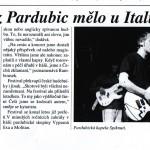 Spiknutí z Pardubic mělo u Italů úspěch